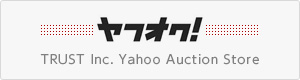 ヤフオク TRUST Inc. Yahoo Auction Store